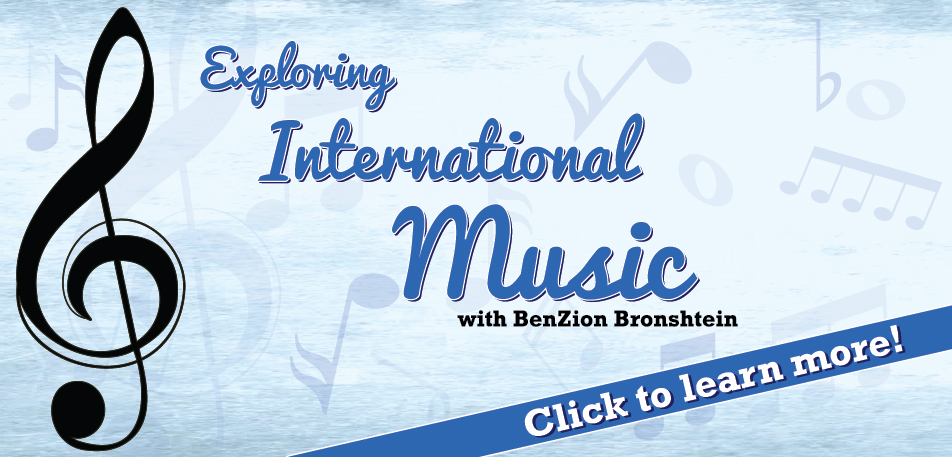 Exploring International Music with BEnZion