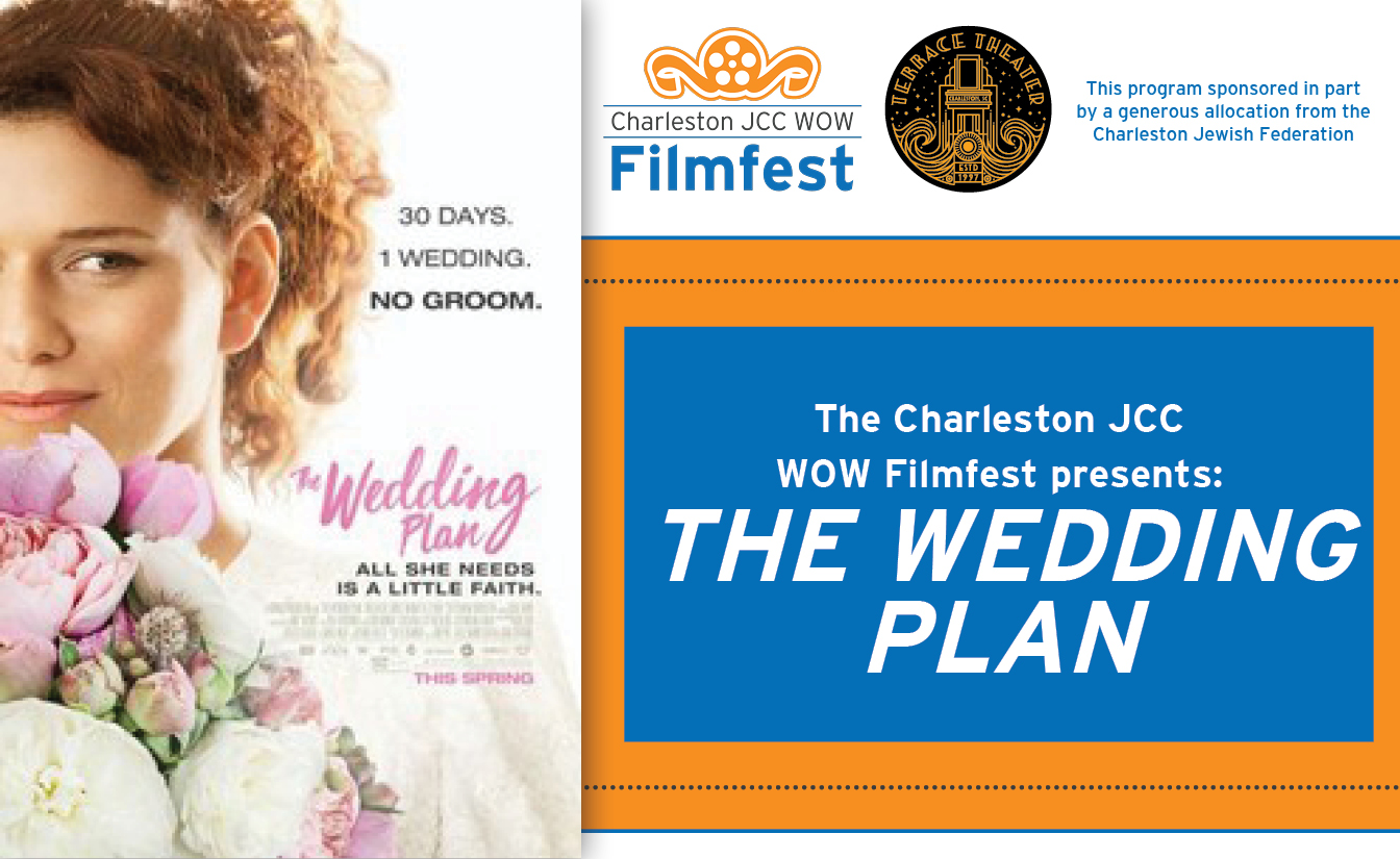 The Wedding Plan | Filmfest Event @ The Terrace Theater | Charleston | South Carolina | United States