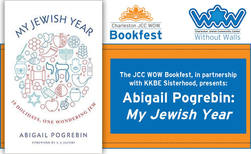 Abigail Pogrebin: My Jewish Year @ KKBE | Charleston | South Carolina | United States
